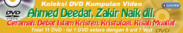 video / dvd ahmaed deedat dan zakir naik dll